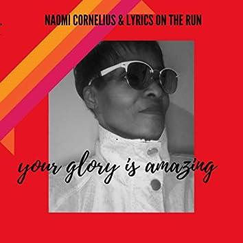 YOUR GLORY IS AMAZING (feat. Jayson Lyric)