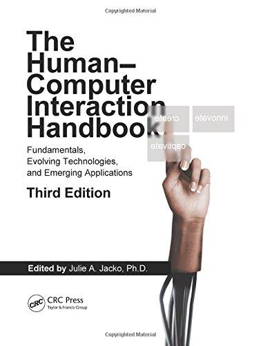 Human Computer Interaction Handbook: Fundamentals, Evolving Technologies, and Emerging Applications, Third Edition (Human Factors and Ergonomics)