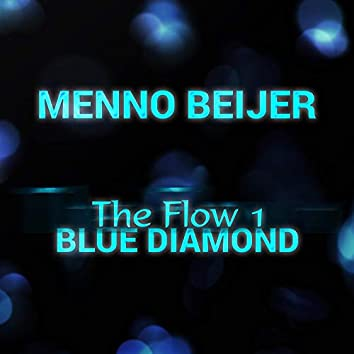 The Flow 1: Blue Diamond