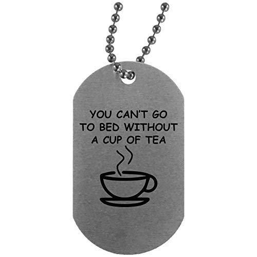 Morgan Schai You Can't Go to Bed Without A Cup of Tea Silver Dog Tag