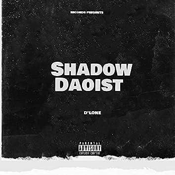 Shadow daoist