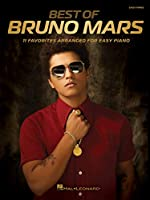 Best of Bruno Mars: 11 Favorites Arranged for Easy Piano
