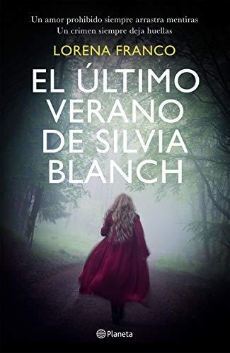 El último verano de Silvia Blanch (Autores Españoles e Iberoamericanos)