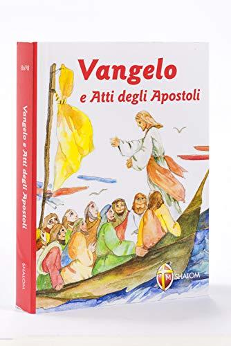Vangelo e Atti degli Apostoli. Nuova versione ufficiale della Conferenza Episcopale Italiana. Copertina illustrata per ragazzi