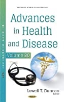 Advances in Health and Disease. Volume 30