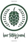 Beer Tasting Journal: Craft Beer Tasting Logbook, Beer Review Scorecards and Notes, Beer Lover Gifts, Hops Icon Cover, Space for Ratings, Favorites, Food Pairings
