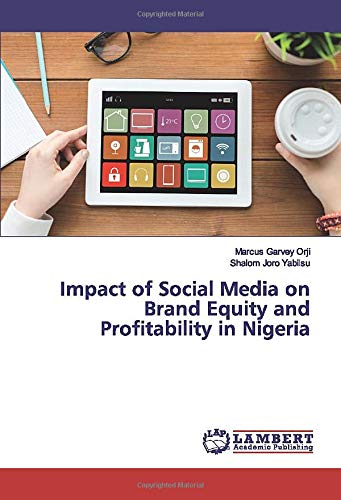 Impact of Social Media on Brand Equity and Profitability in Nigeria