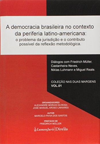 A Democracia Brasileira no Contexto da Periferia Latino-Americana