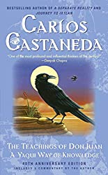 The Teachings of Don Juan: A Yaqui Way of Knowledge: Carlos Castaneda