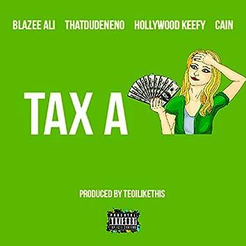 Tax a Bitch