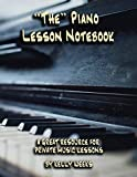 The Piano Lesson Notebook: A Great Resource For Private Music Lessons