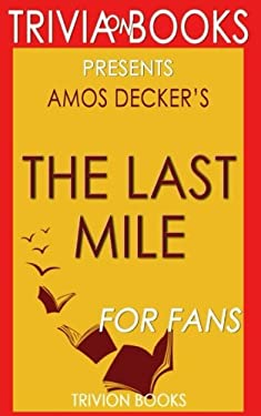 Trivia: The Last Mile by David Baldacci (Trivia-On-Books)