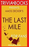 Trivia: The Last Mile by David Baldacci (Trivia-On-Books)