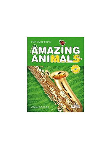 FENTONE MUSIC COWLES COLIN - AMAZING ANIMALS - SAXOPHONE Klassische Noten Saxophon