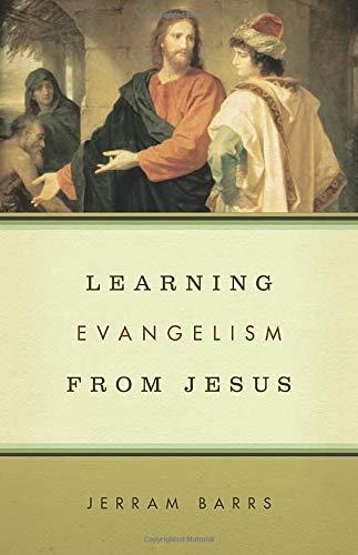 Learning Evangelism from Jesus