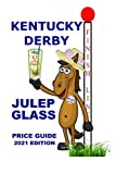2021 Kentucky Derby Julep Glass Price Guide