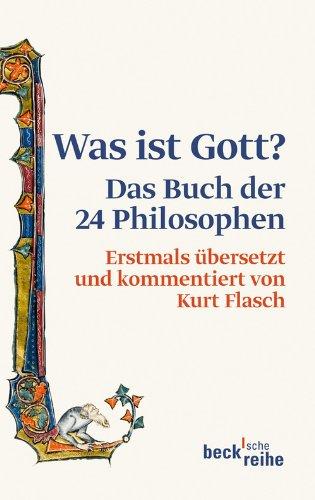 Was ist Gott?: Das Buch der 24 Philosophen (Beck'sche Reihe 1906)