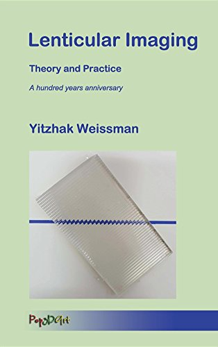 Lenticular Imaging: Theory and Practice (English Edition)