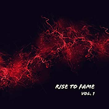 Rise to Fame, Vol. 1