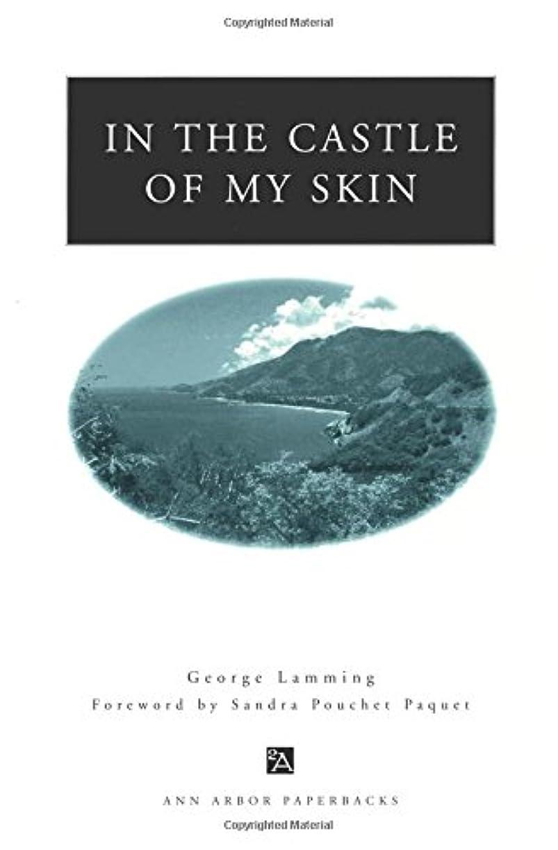 大人少しIn the Castle of My Skin (Ann Arbor Paperbacks Series)