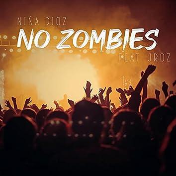 No Zombies (feat. Jroz)