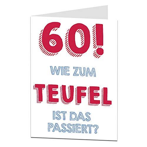 LimaLima 60. Geburtstagskarte für Männer & Frauen Mama Papa Oma Opa Unhöfliche Offensive Lustige Geburtstagskarte