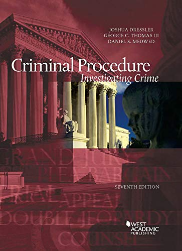 Compare Textbook Prices for Criminal Procedure, Investigating Crime American Casebook Series 7 Edition ISBN 9781684671502 by Dressler, Joshua,Thomas III, George,Medwed, Daniel