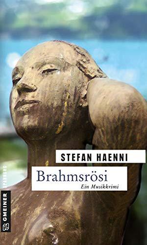 Brahmsrösi: Fellers zweiter Fall (Kriminalromane im GMEINER-Verlag)