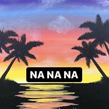 Na Na Na