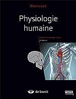 Physiologie humaine de Lauralee Sherwood