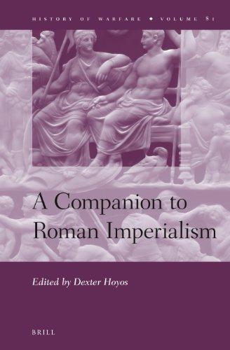 A Companion to Roman Imperialism (History of Warfare)