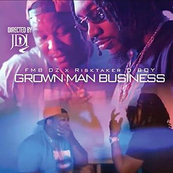 Grown Man Business (feat. FMB DZ)