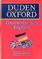 Duden - Oxford Grosswoerterbuch Englisch