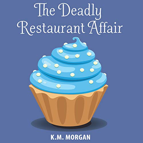 The Deadly Restaurant Affair cover art