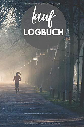 Lauflogbuch: Jogging Notizbuch und Lauftagebuch für 500 Läufe - Trainingsplaner für Jogger, Marathon und Halbmarathon - Laufjournal als Geschenk für Jogger und Läufer