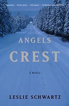 Angels Crest by [Leslie Schwartz]