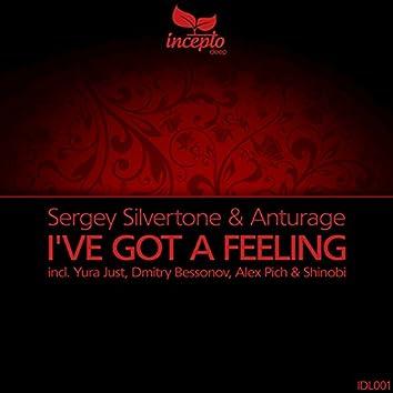 I've Got a Feeling