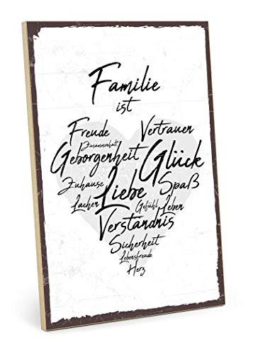 TypeStoff Holzschild mit Spruch – Familie IST – im Vintage-Look mit Zitat als Geschenk und Dekoration zum Thema Zuhause, Vertrauen und Zusammenhalt (19,5 x 28,2 cm)