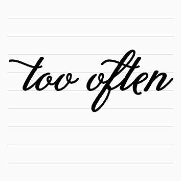 Too Often - Single