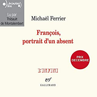Page de couverture de François, portrait d'un absent