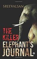 The Killer Elephant's Journal