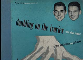 Doubling on the Ivories (Two Piano Tempo) Arthur Whittemore and Jack Lowe, - Victor Musical Smart Set