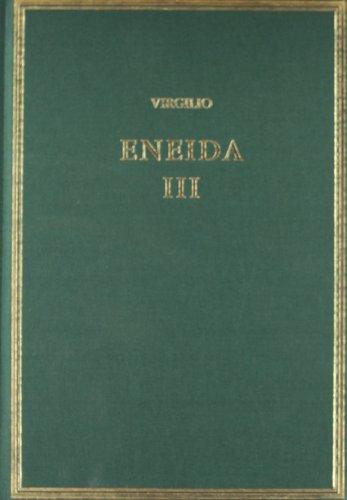 Eneida. Vol. III (Libros VII-IX) (Alma Mater)