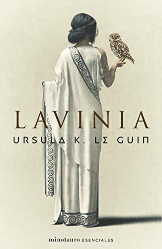 Lavinia (Ursula K. Le Guin) de [Ursula K. Le Guin, Manuel Mata Álvarez-Santullano]