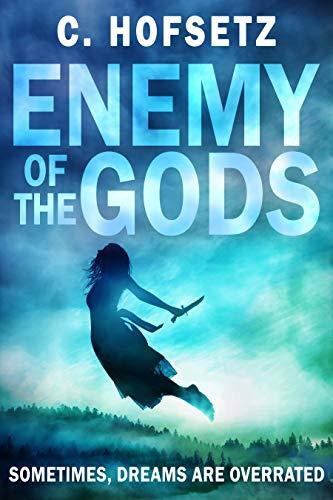 Enemy Of The Gods by C. Hofsetz ebook deal
