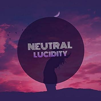 # 1 Album: Neutral Lucidity