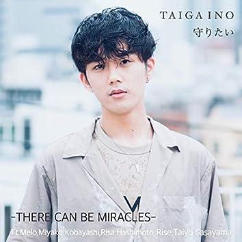 THERE CAN BE MIRACLES (feat. Miyako Kobayashi, Taiyo Sasayama, Risa Hashimoto, Rise & Melo)