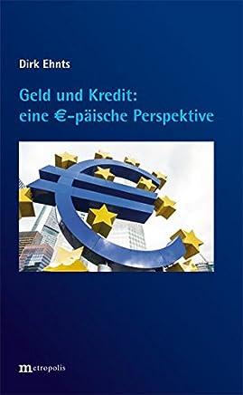 Geld und Kredit - eine �-p�ische Perspektive
