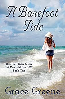 A Barefoot Tide (Barefoot Tides Series Book 1) by [Grace Greene]