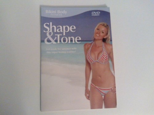 Bikini Body Fitness Shape and Tone